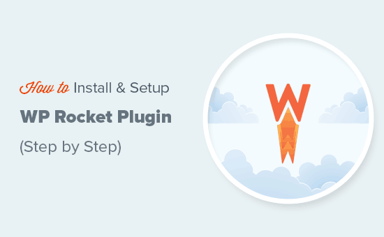 How to easily install and setup WP Rocket plugin in WordPress